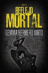 Reflejo mortal (Caronte nº 4) Versión Kindle