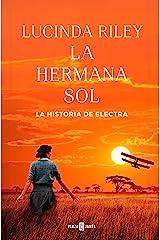 La hermana sol (Las Siete Hermanas 6): La historia de Electra Versión Kindle