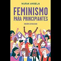 Feminismo para principiantes (edición actualizada) (Spanish Edition)