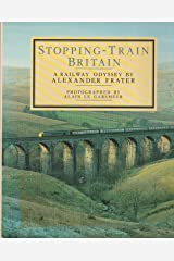 Stopping - Train Britain A Railway Odyssey Hardcover