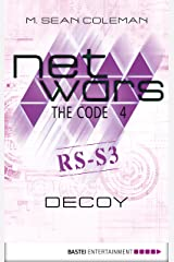 netwars - The Code 4: Decoy (netwars 1 - A Cyber Crime Thriller) Kindle Edition