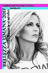 Bellezza Umana: The Magazine for art and culture: Das Kulturmagazin (German Edition) Kindle Edition