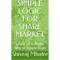 SIMPLE LOGIC FOR SHARE MARKET (ENGLISH): Learn all with the help of simple logic
