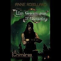 Les Chevaliers d'Antarès 04 : Chimères