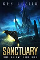 Sanctuary (First Colony Book 4) (English Edition)