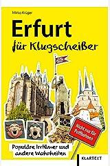 Erfurt für Klugscheißer: Populäre Irrtümer und andere Wahrheiten (Thüringen Bibliothek) Taschenbuch
