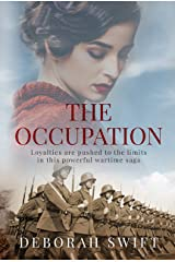 The Occupation: Loyalties are pushed to the limits in this powerful wartime saga Kindle Edition