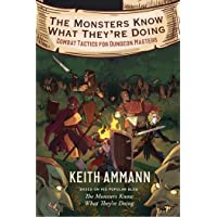 The Monsters Know What They're Doing: Combat Tactics for Dungeon Masters: 1