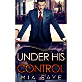 Under His Control: An Enemies to Lovers Romance (English Edition)