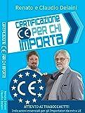 Certificazione CE per chi importa. indicazioni essenziali per gli importatori da extra UE