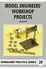 Model Engineers' Workshop Projects (Workshop Practice S) Paperback