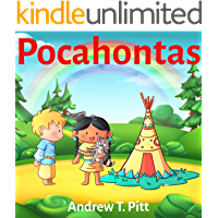 Pocahontas : The New World :Book for Kids: Bedtime Stories Fantasy Children Picture 4-8 (Bedtime Stories Boys and Girls 36)