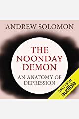 The Noonday Demon: An Atlas of Depression Audible Audiobook