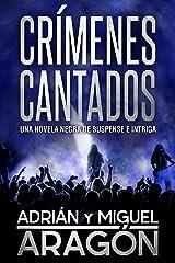 Crímenes Cantados: Una novela negra de suspense e intriga (Serie de los detectives Bell y Wachowski nº 1) Versión Kindle