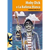 Moby Dick o la ballena blanca