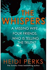 The Whispers: The new impossible-to-put-down thriller from the bestselling author Kindle Edition