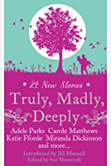 Truly, Madly, Deeply Paperback