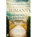 Agneta's erfenis: Een machtige familie. Een prachtig Zweeds landgoed. Een hartverscheurende keuze. (Vrouwen van de Leeuwenhof