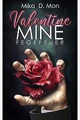 Valentine Mine: Fegefeuer Kindle Ausgabe
