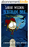 The Dead Jester (Bertram Bile Time Travel Adventure Series Book 6) (English Edition)
