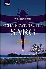 Schneewittchensarg: Ein Fall für Ingrid Nyström und Stina Forss (Die Kommissarinnen Nyström und Forss ermitteln 7) Kindle Ausgabe