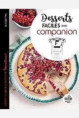 Desserts faciles avec Companion (Les petits Moulinex/Seb) Format Kindle