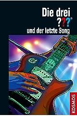 Die drei ??? und der letzte Song (drei Fragezeichen) Kindle Ausgabe