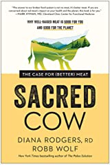 Sacred Cow: The Case for (Better) Meat: Why Well-Raised Meat Is Good for You and Good for the Planet (English Edition) Formato Kindle