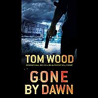 Gone by Dawn (English Edition)