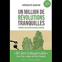 Un million de révolutions tranquilles (Nouvelle édition augmentée) (LIENS QUI LIBER)