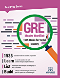 GRE Master Word List: 1535 Words for Verbal Mastery (Test Prep Series Book 11)