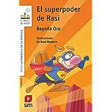 El superpoder de Rasi (El Barco de Vapor Blanca)