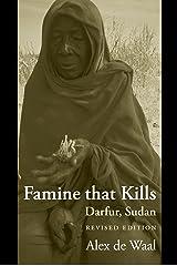 Famine that Kills: Darfur, Sudan (Oxford Studies in African Affairs) Kindle Edition