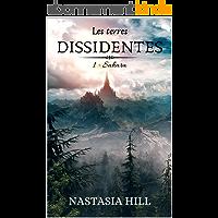 Les terres dissidentes: Tome 1 - Sahara