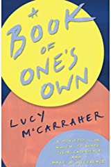 A Book of One's Own : A manifesto for women to share their experience and make a difference Kindle Edition