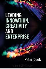 Leading Innovation, Creativity and Enterprise Kindle Edition