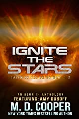 Ignite the Stars: An Anthology (Aeon 14: Tales of the Orion War Book 2) Kindle Edition