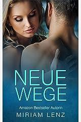 Neue Wege: Erotische Liebesgeschichte Kindle Ausgabe
