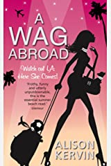 A WAG Abroad Kindle Edition