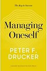 Managing Oneself: The Key to Success Hardcover