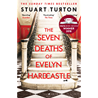 The Seven Deaths of Evelyn Hardcastle: The Sunday Times Bestseller and Winner of the Costa First Novel Award (English…