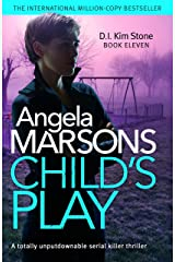 Child's Play: A totally unputdownable serial killer thriller (Detective Kim Stone Crime Thriller Book 11) (English Edition) Formato Kindle