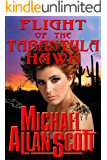Flight of the Tarantula Hawk: A Lance Underphal Mystery