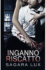 Inganno e Riscatto (Broken Souls Vol. 2) Formato Kindle