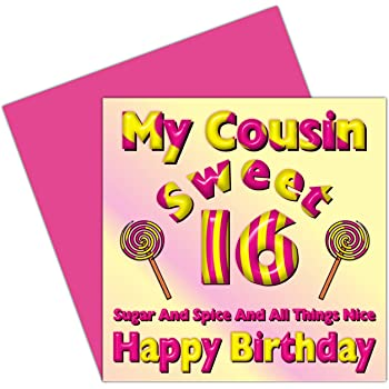 My Cousin Sweet 16 Happy Birthday Card