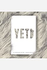 Yeti: An Abominable History Hardcover