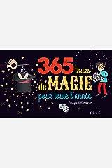 365 tours de magie pour toute l'année Format Kindle