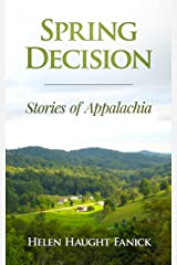 Spring Decision: Stories of Appalachia Kindle Edition