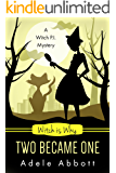 Witch Is Why Two Became One (A Witch P.I. Mystery Book 16) (English Edition)