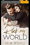 Rock My World (English Edition)